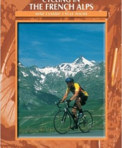 Cycling in the French Alps - Cicerone Guide
