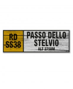 passo dello stelvio wall sign